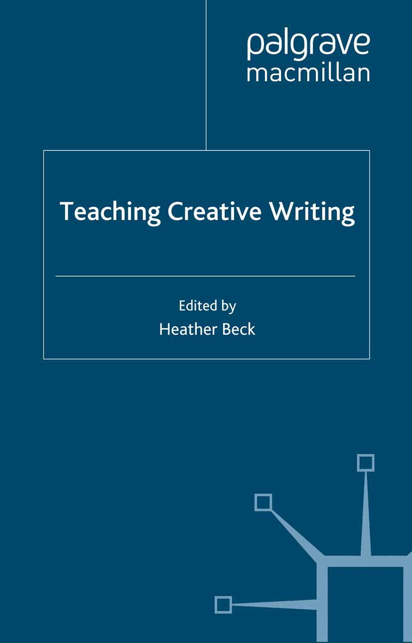 Beck, Heather - Teaching Creative Writing, ebook