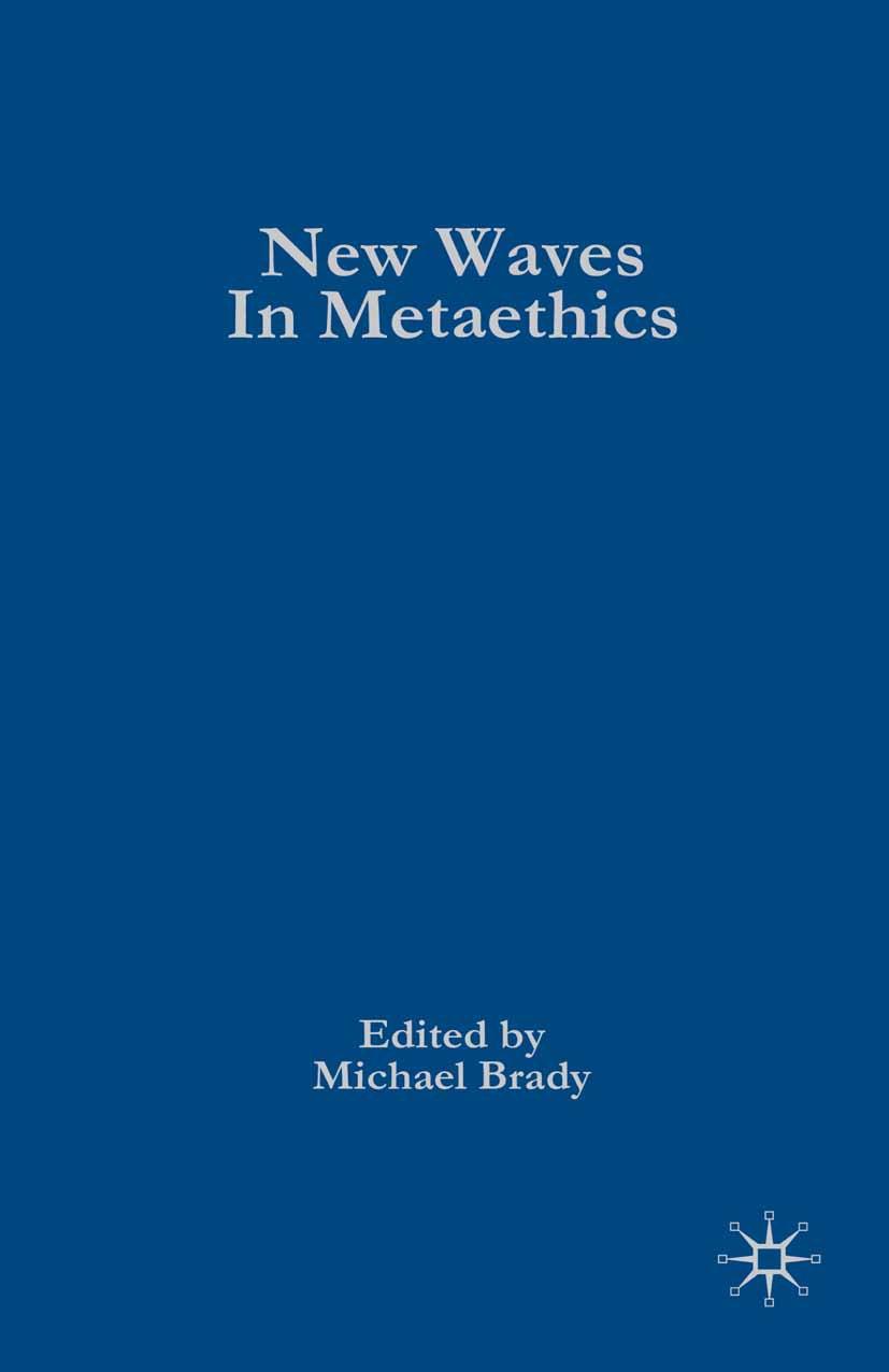 Brady, Michael - New Waves in Metaethics, ebook