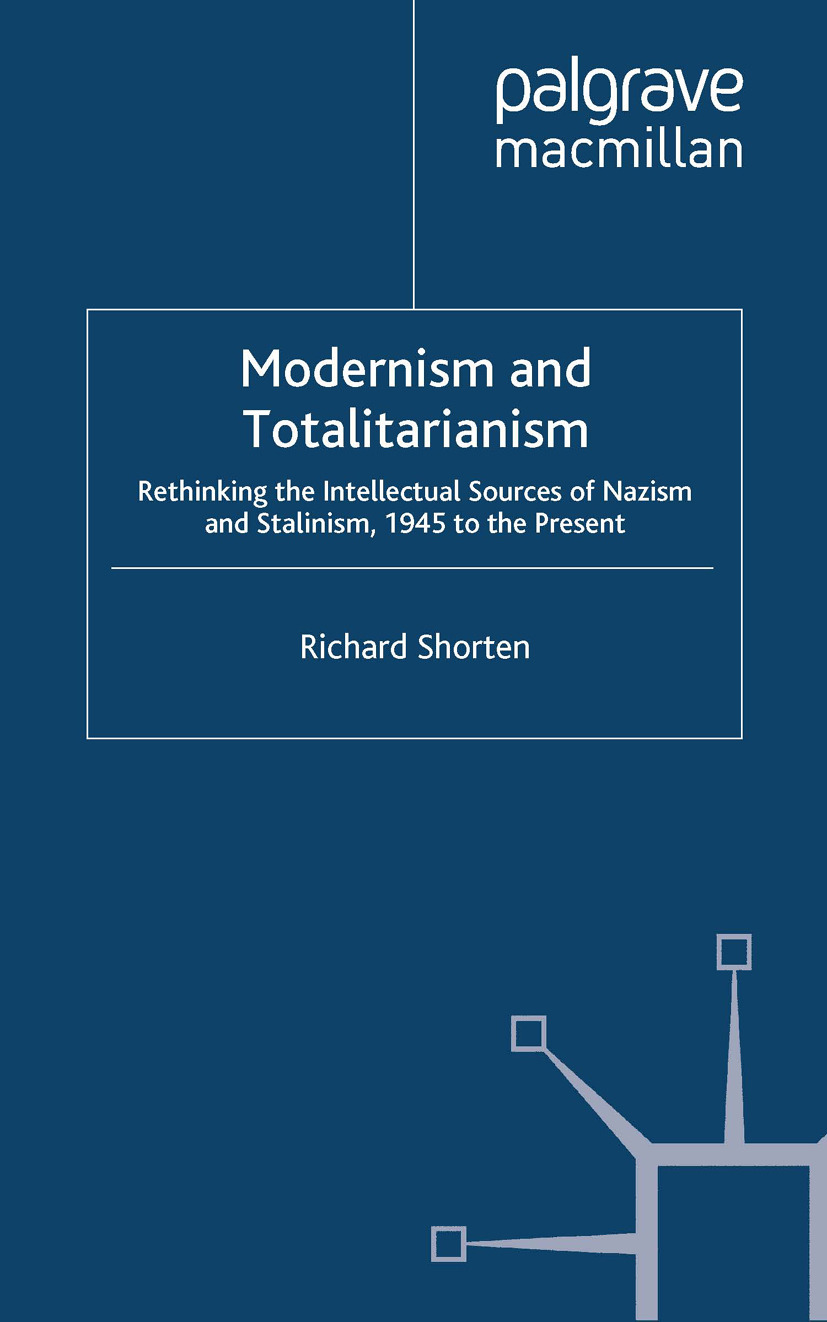 Shorten, Richard - Modernism and Totalitarianism, ebook