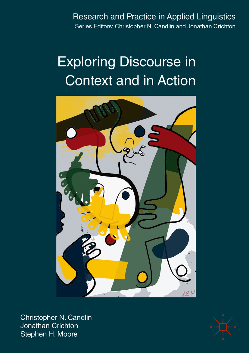 Candlin, Christopher N. - Exploring Discourse in Context and in Action, ebook