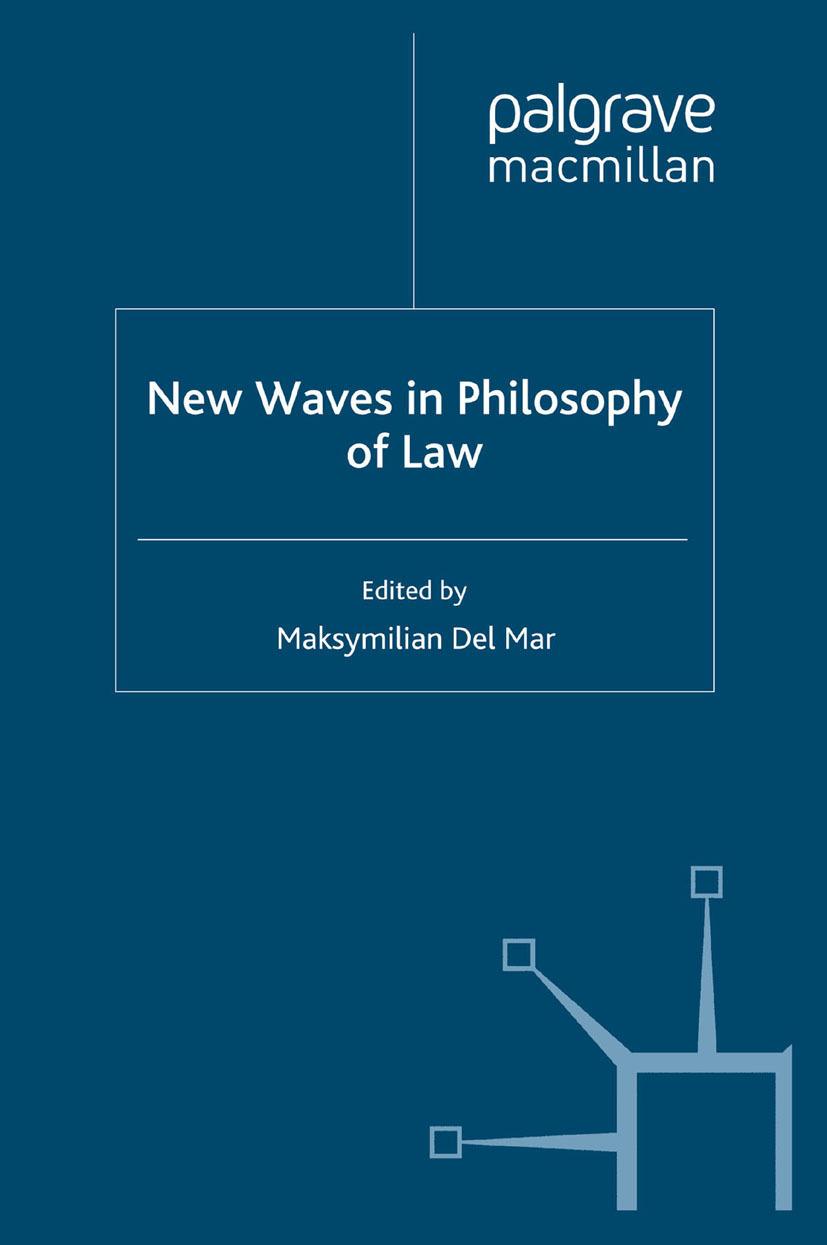 Mar, Maksymilian Del - New Waves in Philosophy of Law, ebook