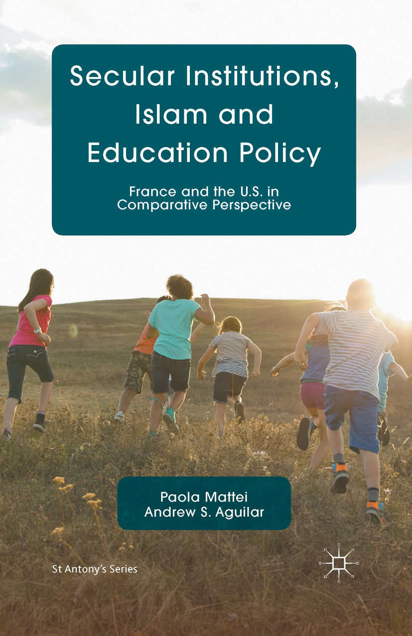 Aguilar, Andrew S. - Secular Institutions, Islam and Education Policy, ebook