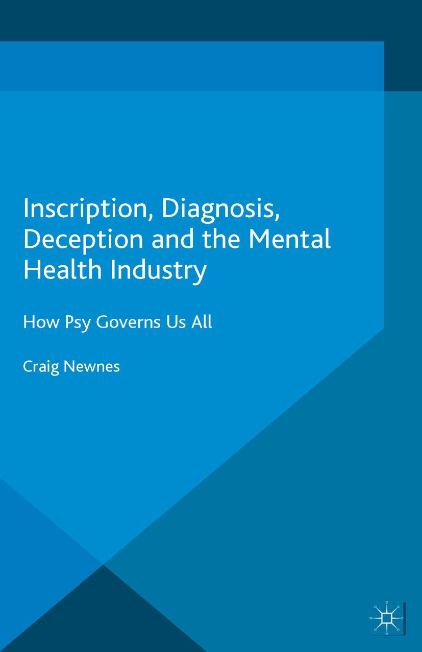 Newnes, Craig - Inscription, Diagnosis, Deception and the Mental Health Industry, ebook