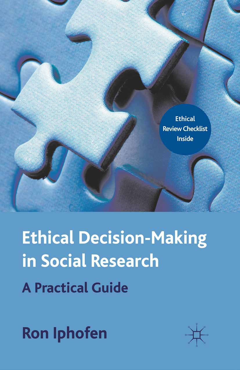 Iphofen, Ron - Ethical Decision-Making in Social Research, ebook
