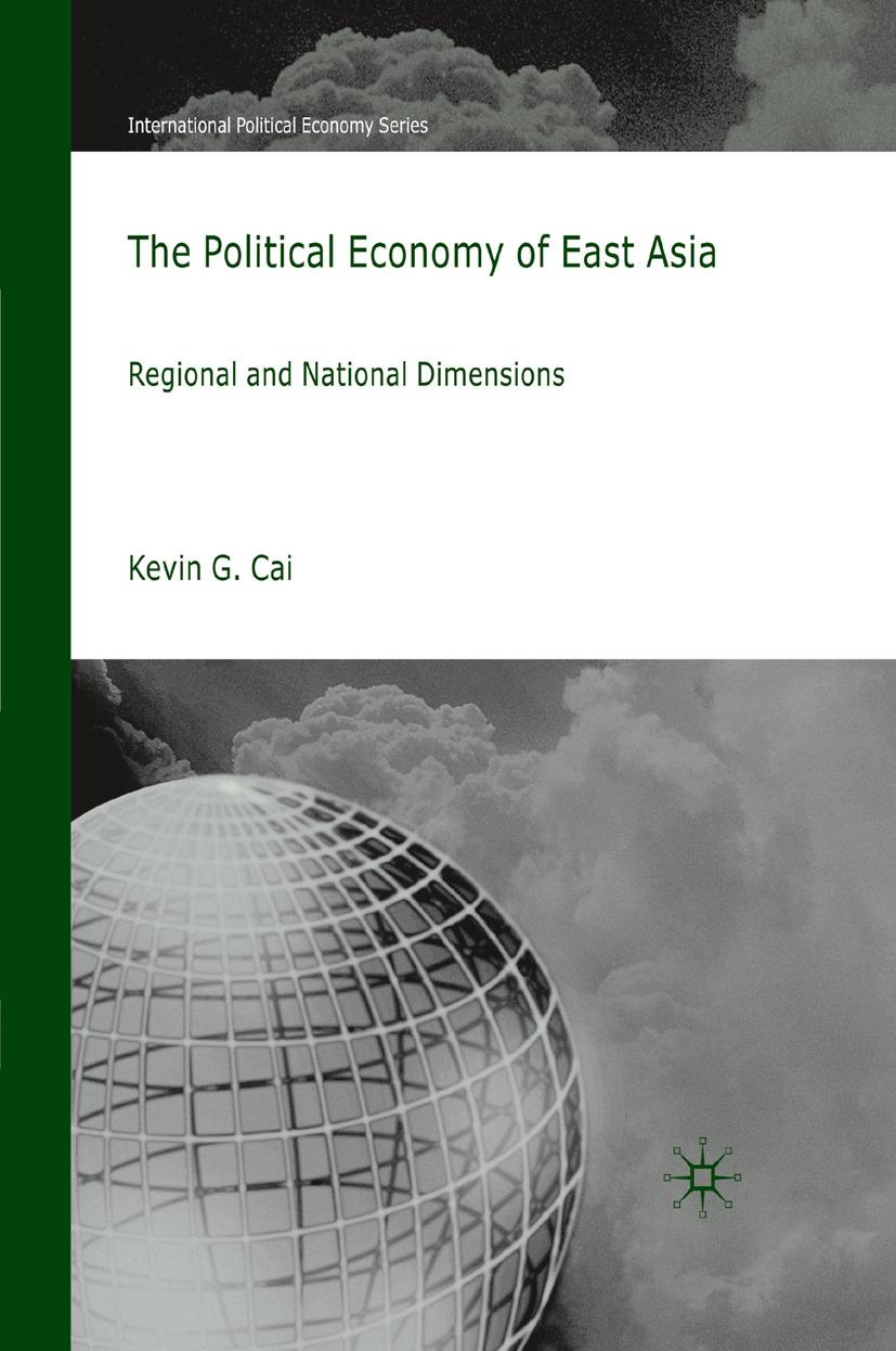 Cai, Kevin G. - The Political Economy of East Asia, e-bok