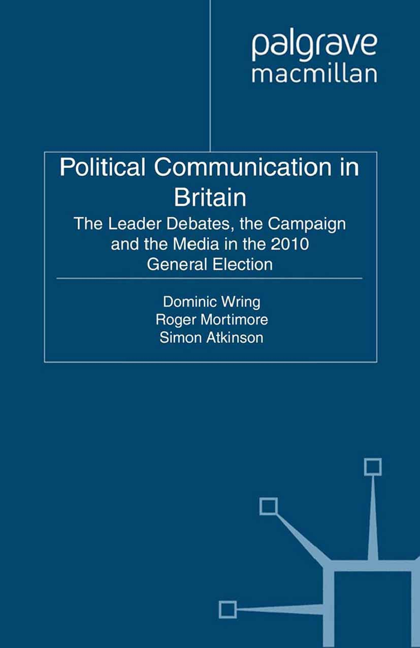 Atkinson, Simon - Political Communication in Britain, ebook