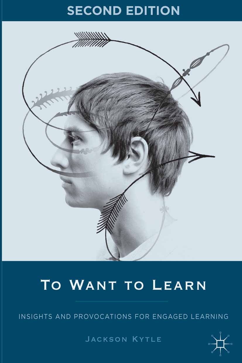 Kytle, Jackson - To Want to Learn, ebook