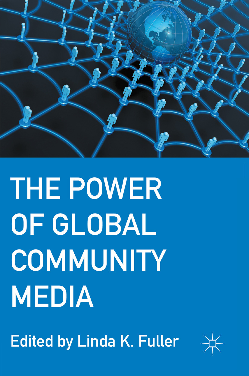 Fuller, Linda K. - The Power of Global Community Media, ebook