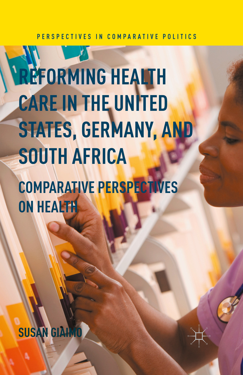 Giaimo, Susan - Reforming Health Care in the United States, Germany, and South Africa, ebook