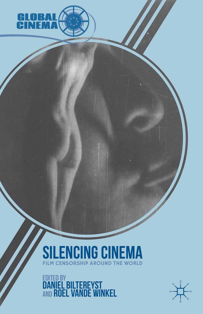 Biltereyst, Daniel - Silencing Cinema, ebook