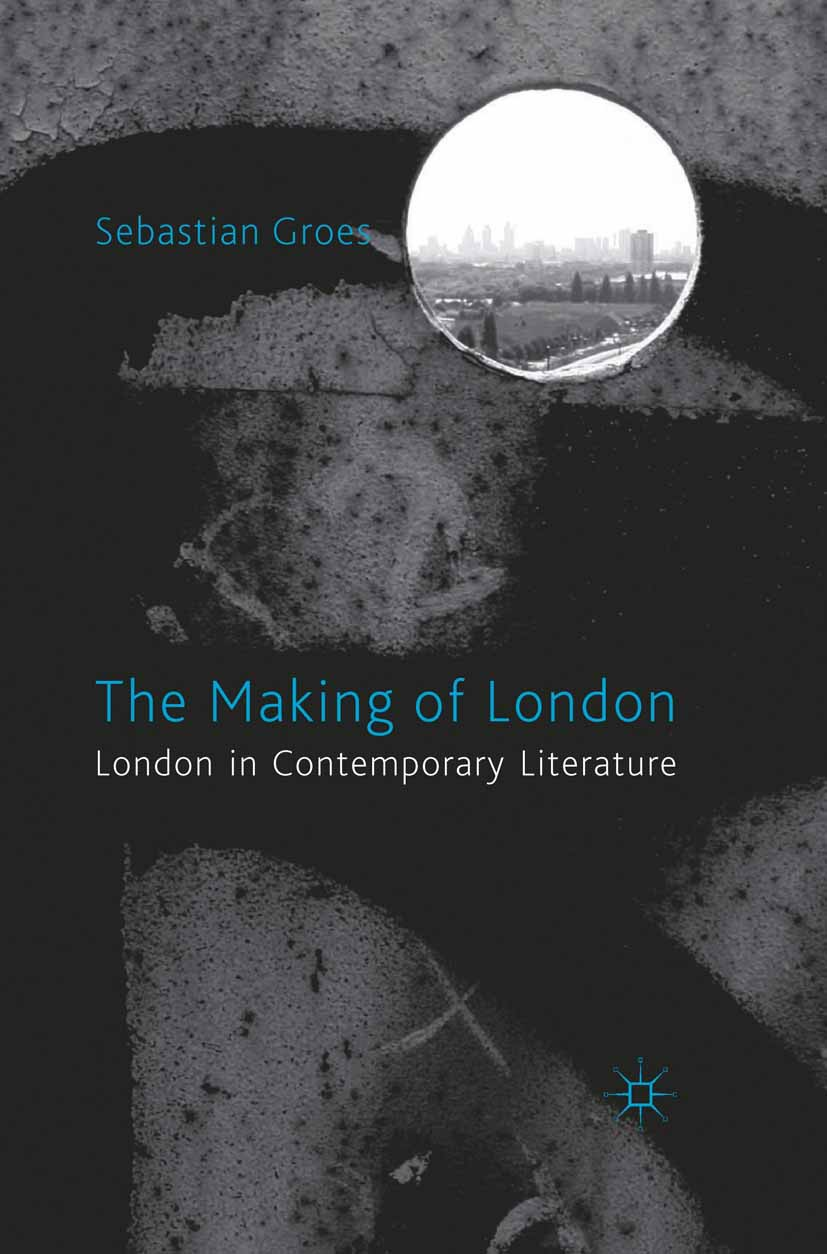 Groes, Sebastian - The Making of London, e-bok