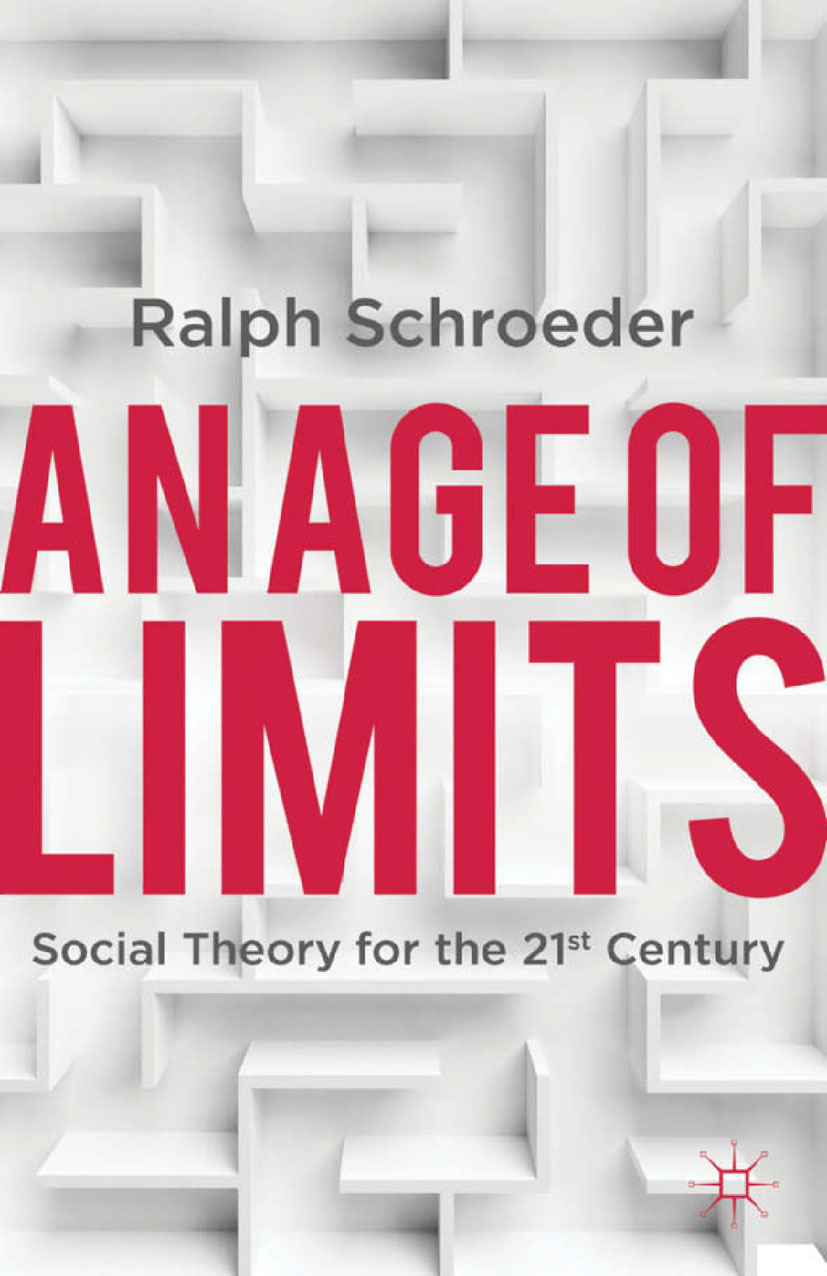 Schroeder, Ralph - An Age of Limits, e-bok