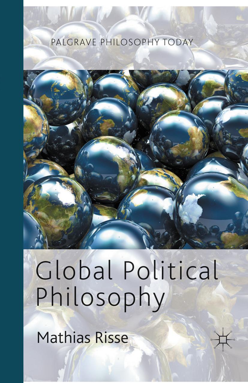 Risse, Mathias - Global Political Philosophy, ebook