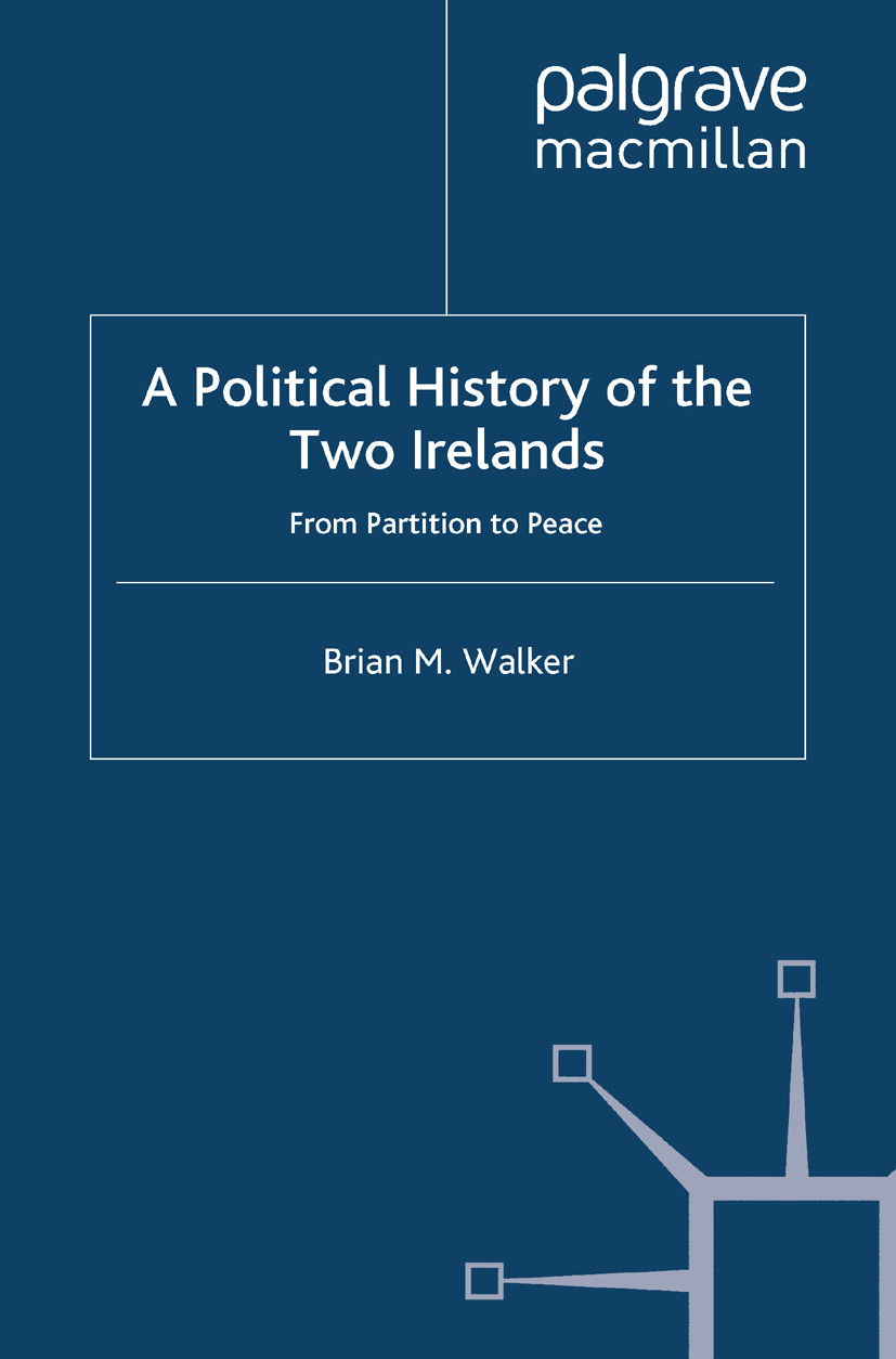 Walker, Brian M. - A Political History of the Two Irelands, e-bok