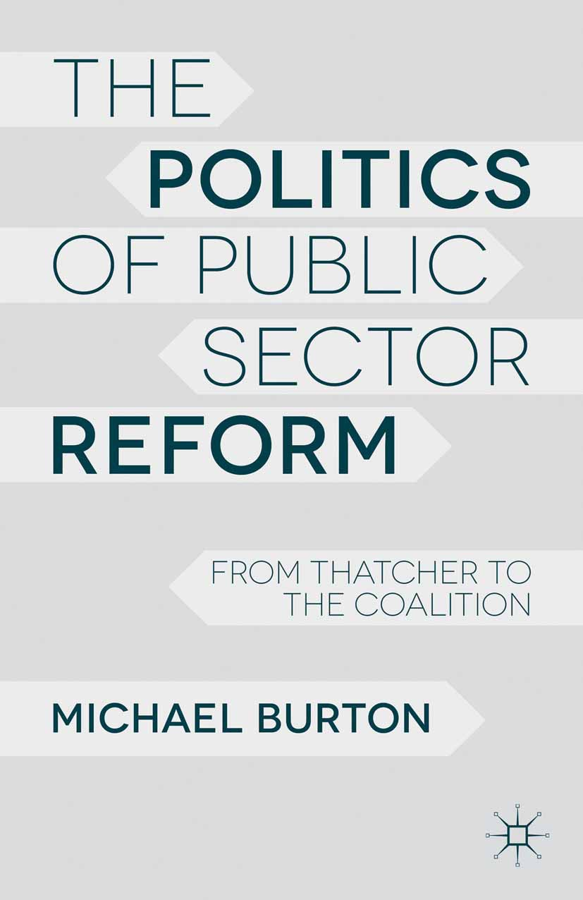 Burton, Michael - The Politics of Public Sector Reform, ebook
