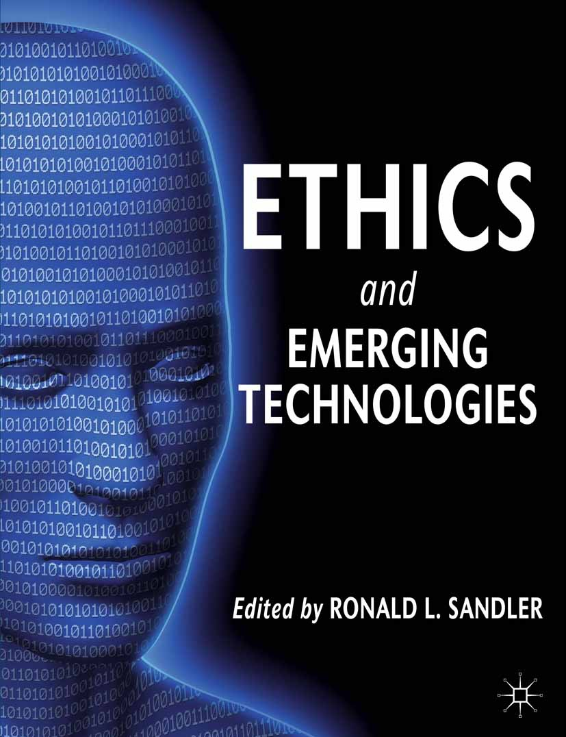 Sandler, Ronald L. - Ethics and Emerging Technologies, ebook