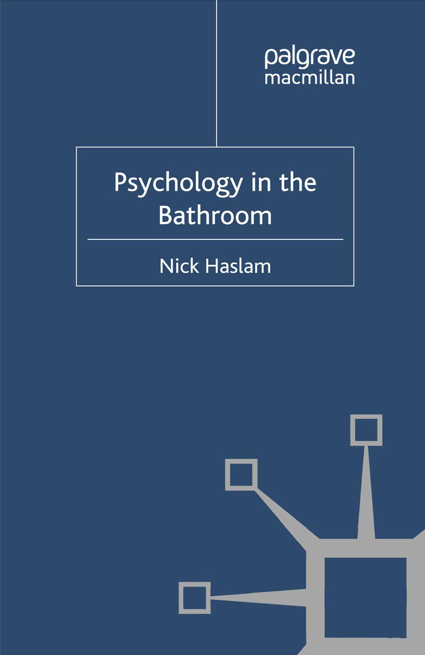 Haslam, Nick - Psychology in the Bathroom, ebook
