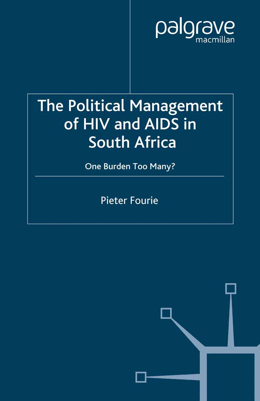 Fourie, Pieter - The Political Management of HIV and AIDS in South Africa, ebook