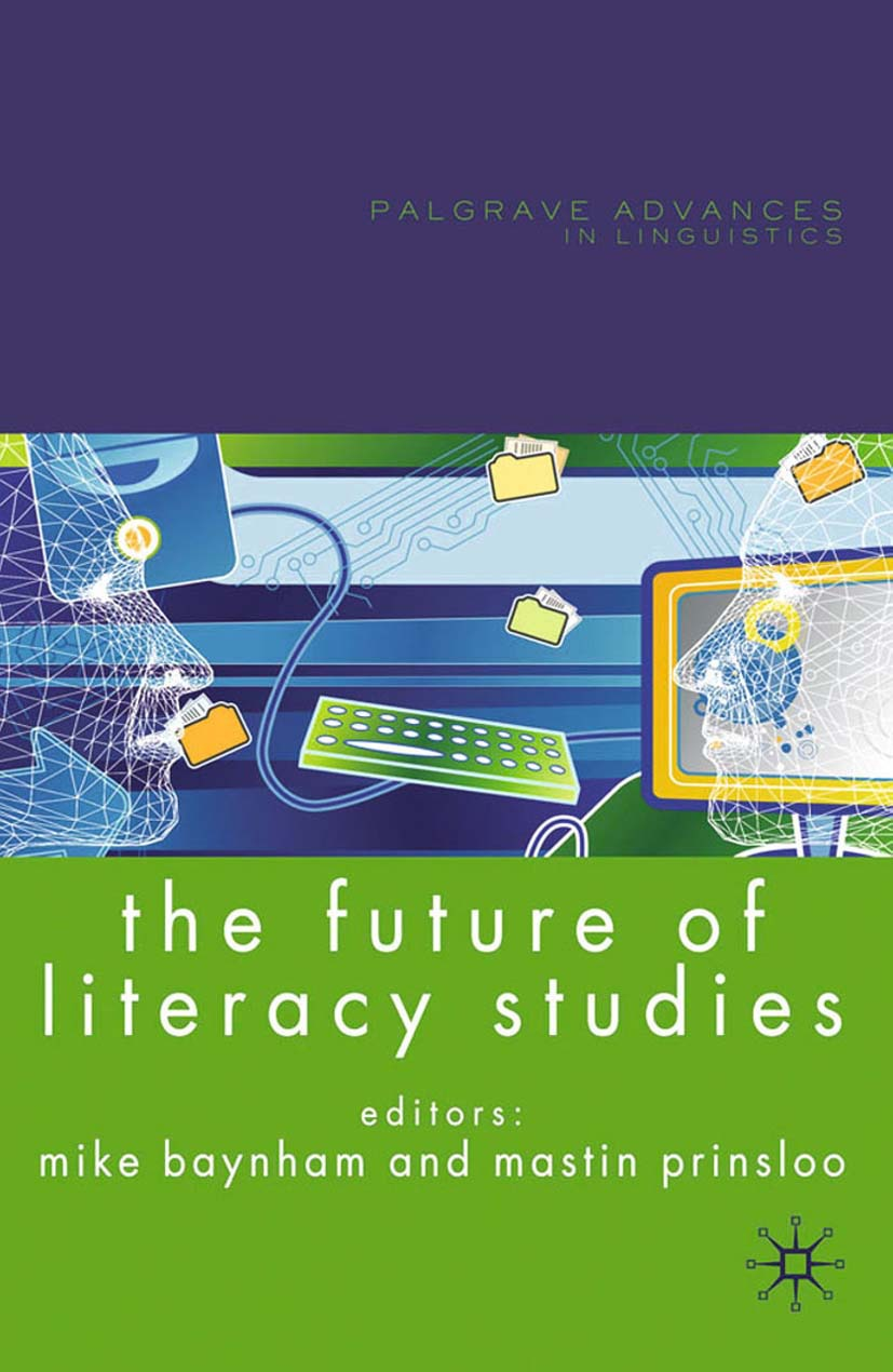 Baynham, Mike - The Future of Literacy Studies, ebook