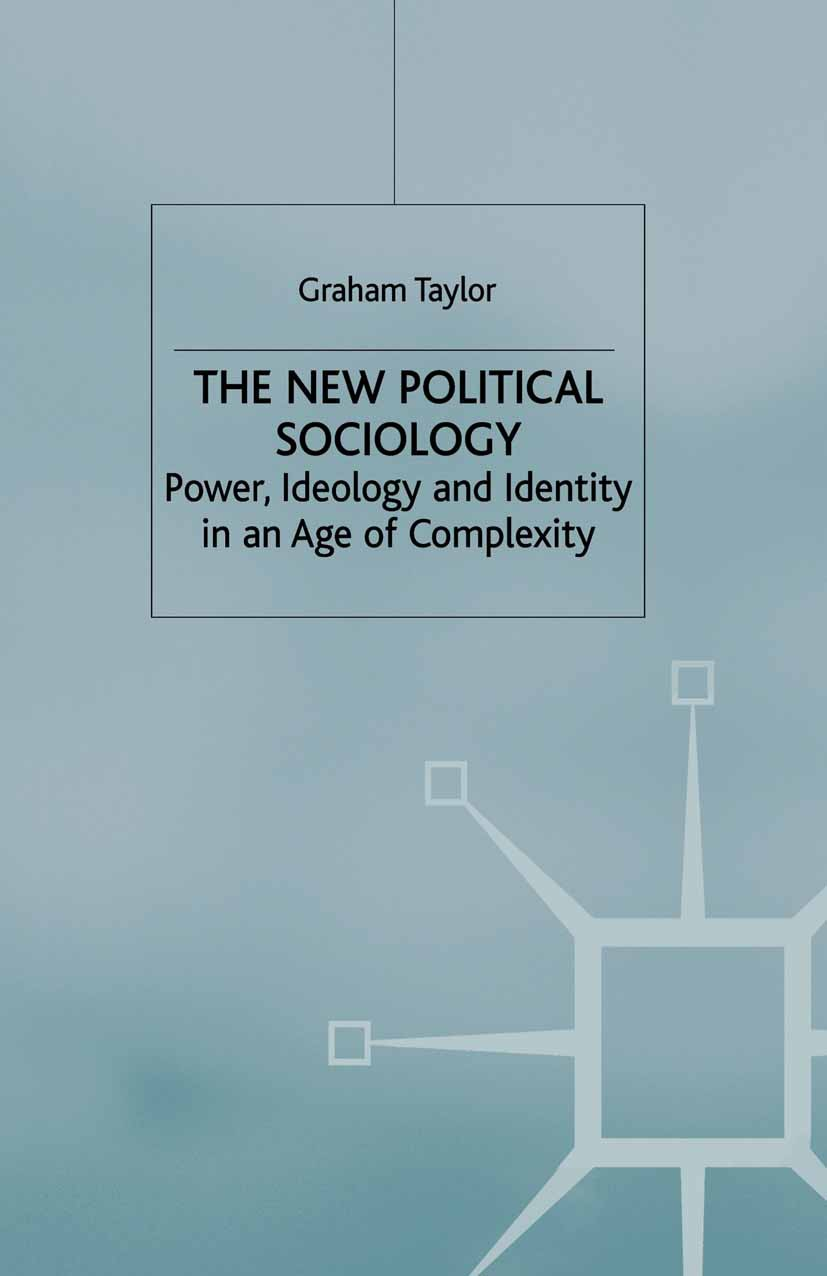 Taylor, Graham - The New Political Sociology, e-bok
