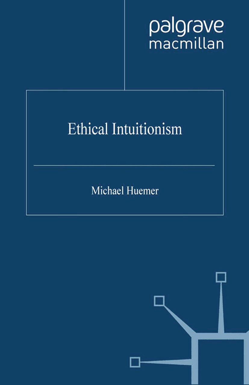 Huemer, Michael - Ethical Intuitionism, ebook