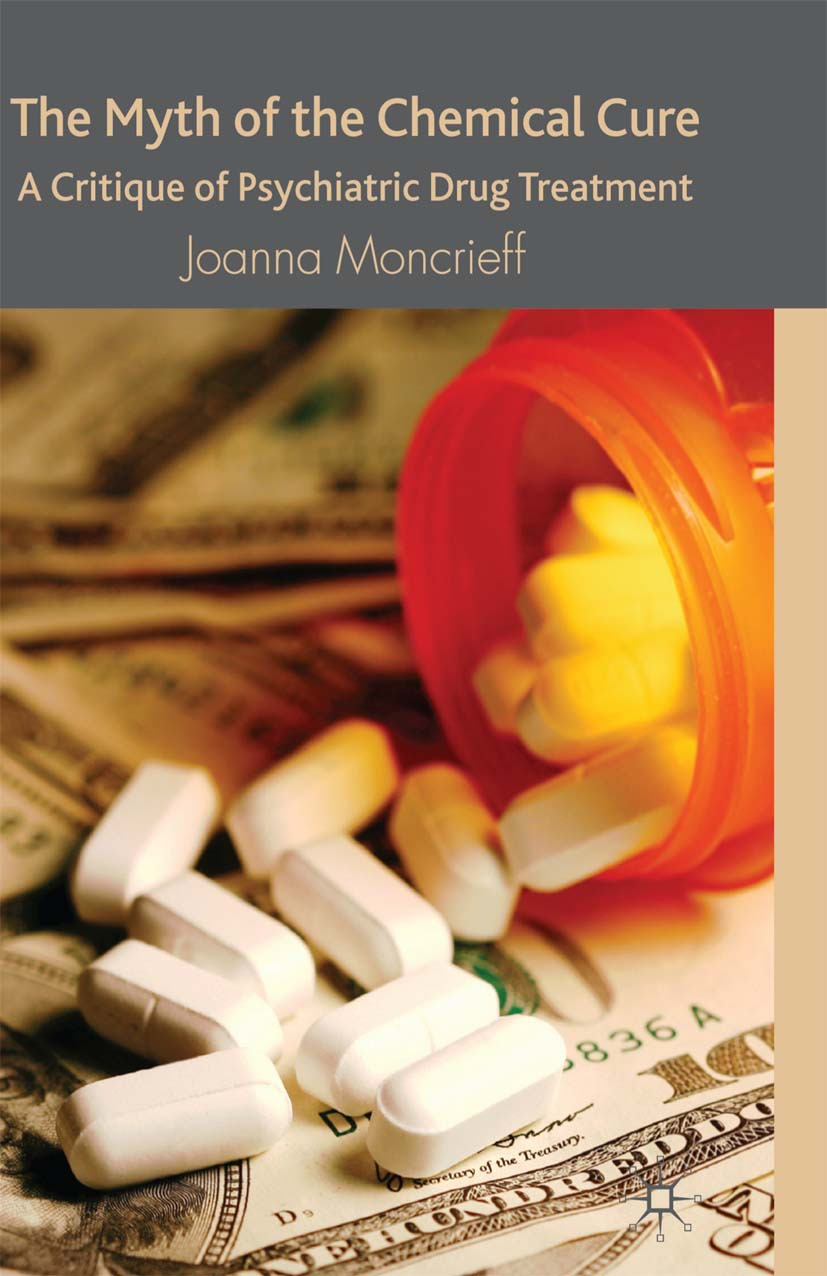 Moncrieff, Joanna - The Myth of the Chemical Cure, ebook