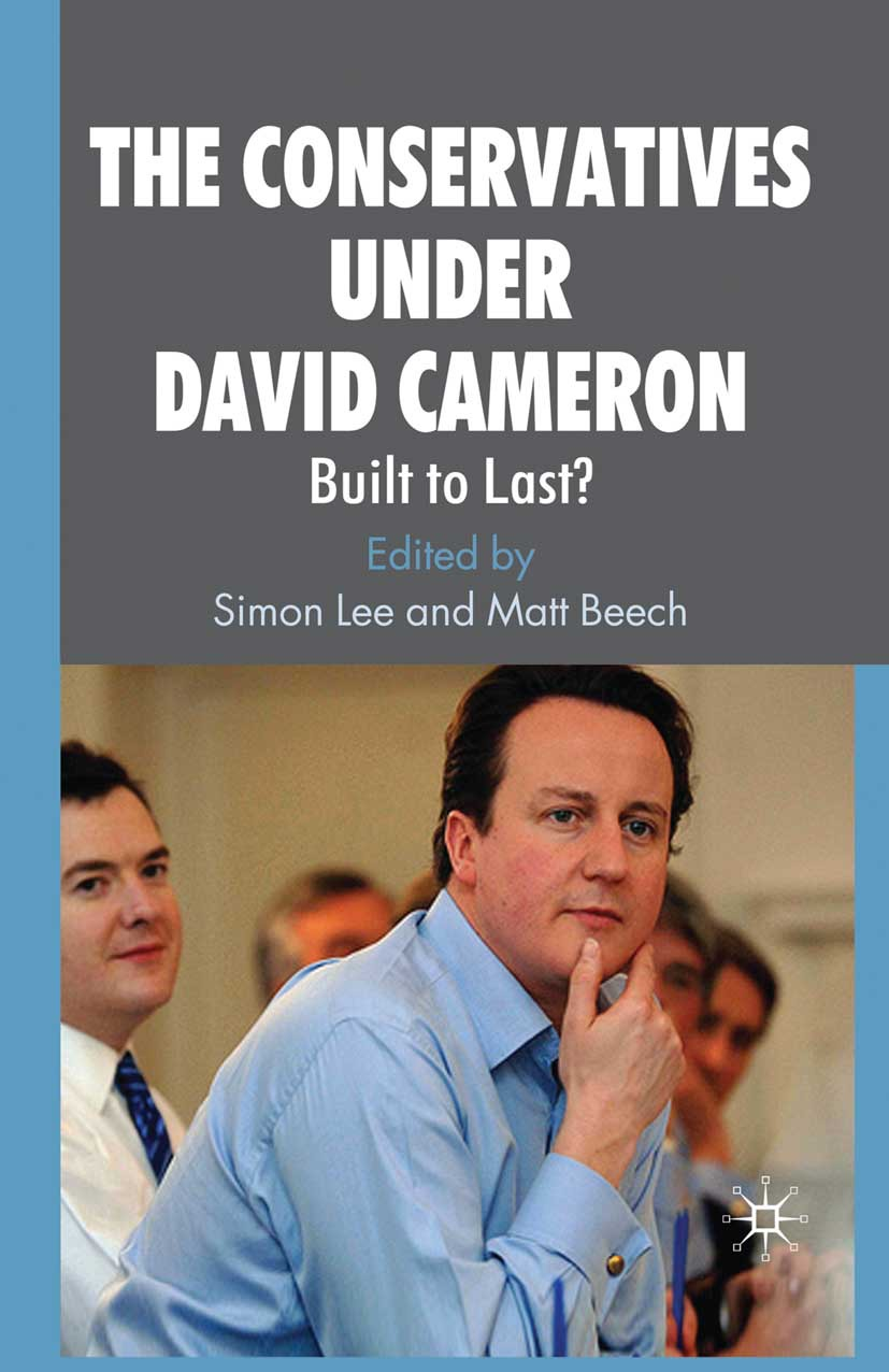 Beech, Matt - The Conservatives under David Cameron, ebook