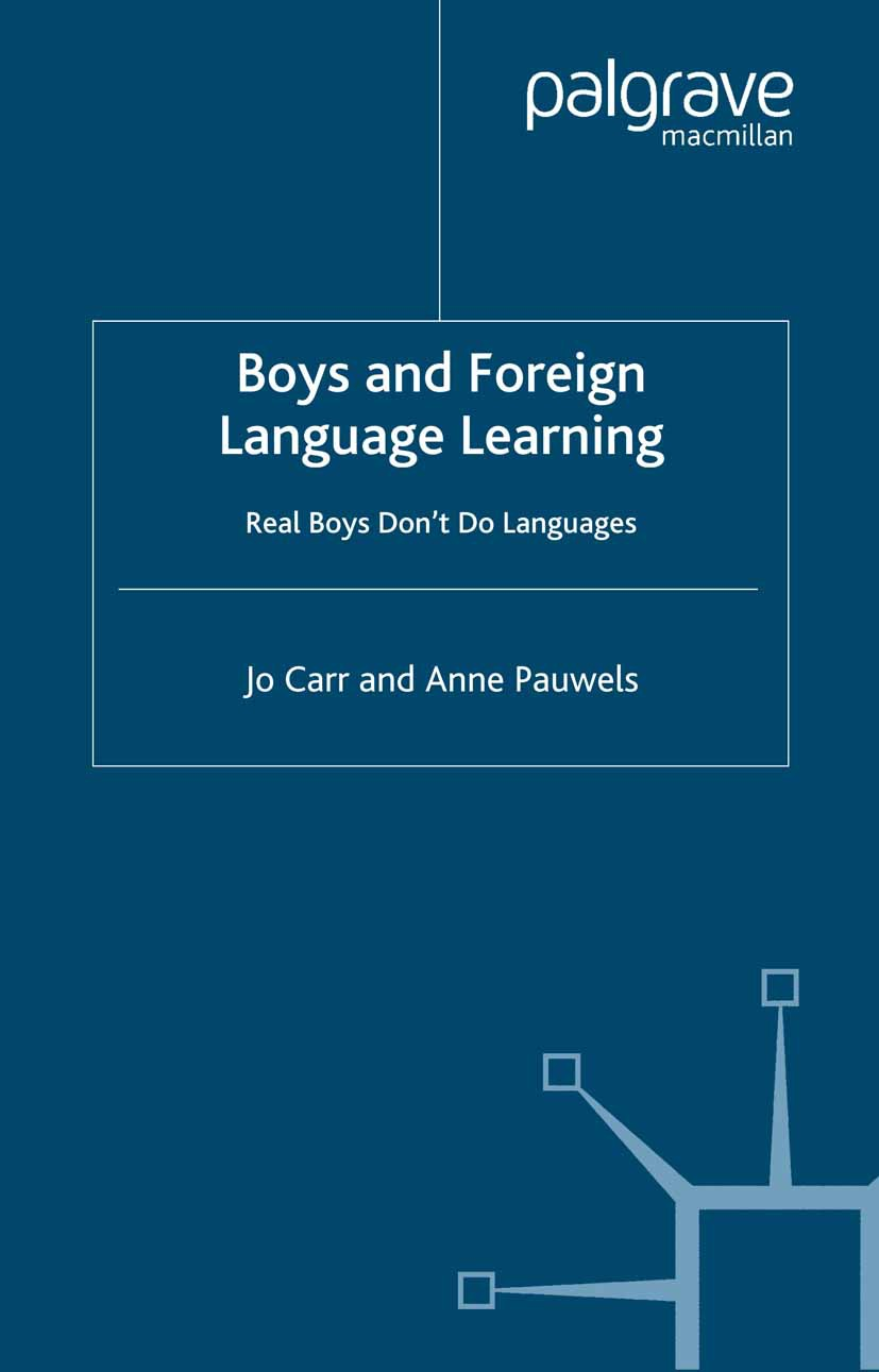 Carr, Jo - Boys and foreign language learning: Real boys don't do languages, ebook