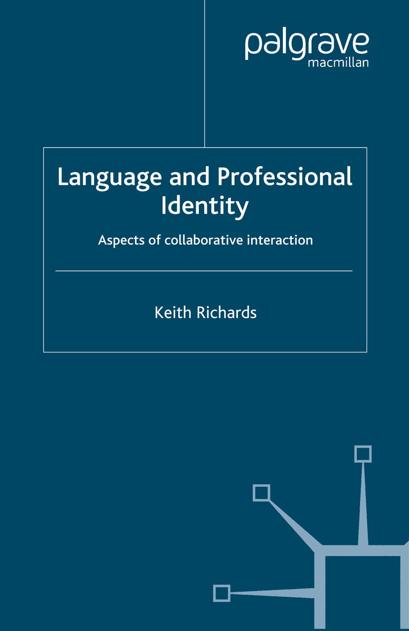 Richards, Keith - Language and Professional Identity, ebook