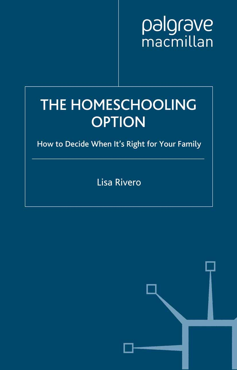 Rivero, Lisa - The Homeschooling Option, ebook