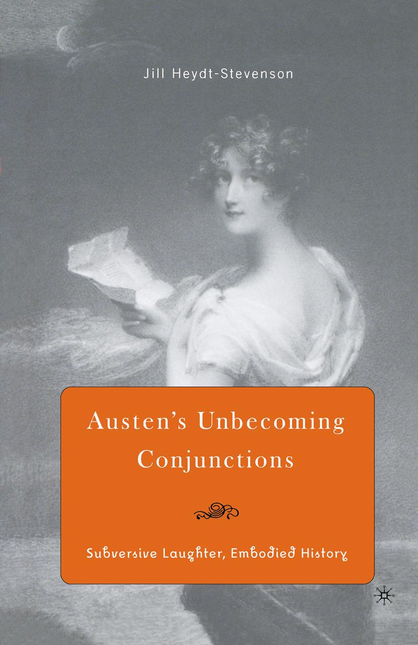 Heydt-Stevenson, Jillian - Austen's Unbecoming Conjunctions, ebook