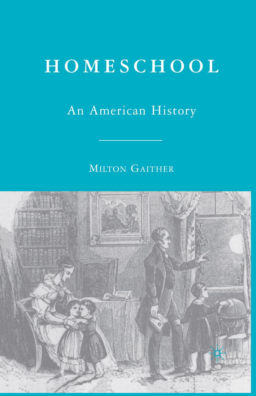 Gaither, Milton - Homeschool, ebook