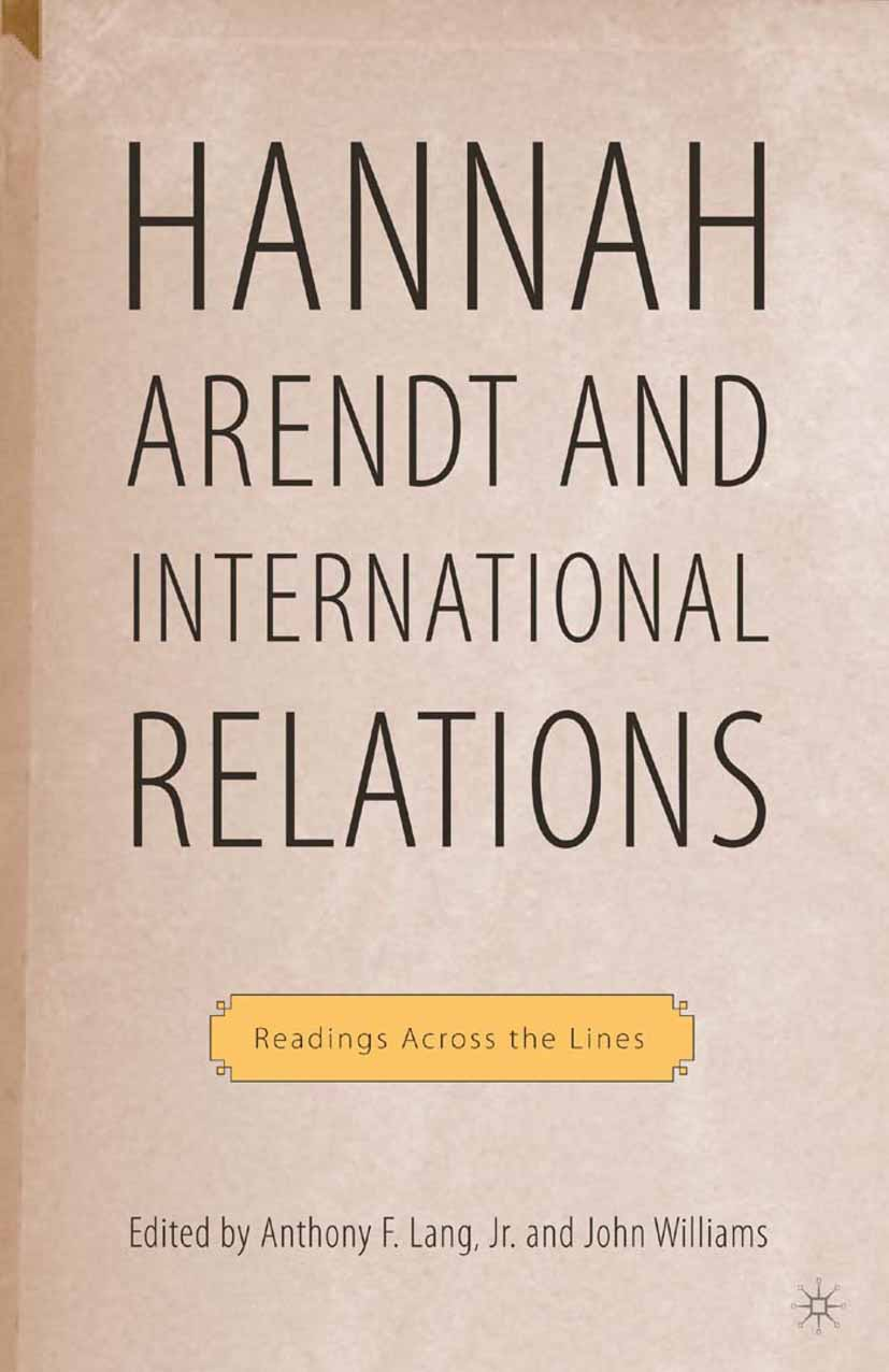 Lang, Anthony F. - Hannah Arendt and International Relations, ebook