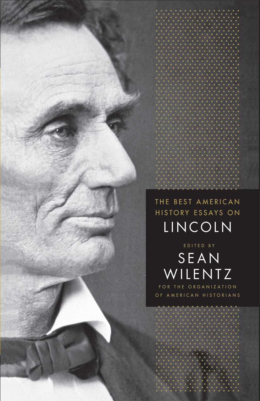 Wilentz, Sean - The Best American History Essays on Lincoln, ebook
