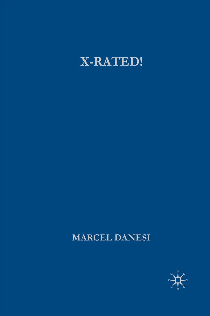 Danesi, Marcel - X-Rated!, ebook