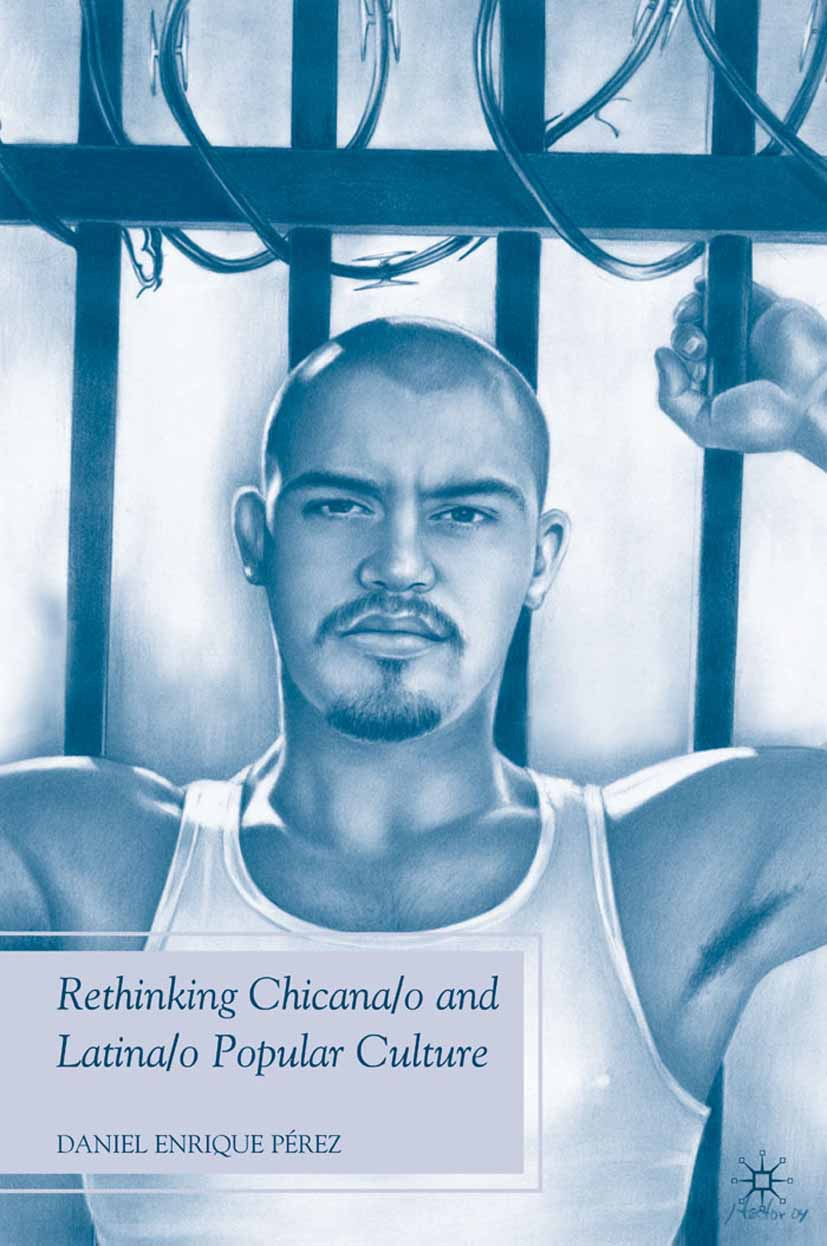 Pérez, Daniel Enrique - Rethinking Chicana/o and Latina/o Popular Culture, ebook