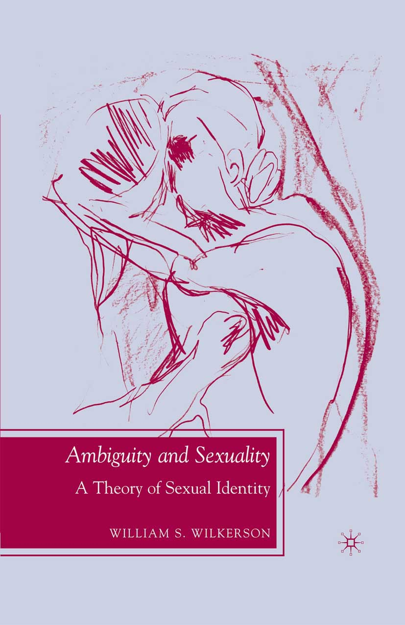 Wilkerson, William S. - Ambiguity and Sexuality, ebook