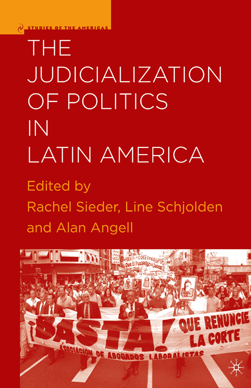 Angell, Alan - The Judicialization of Politics in Latin America, e-kirja