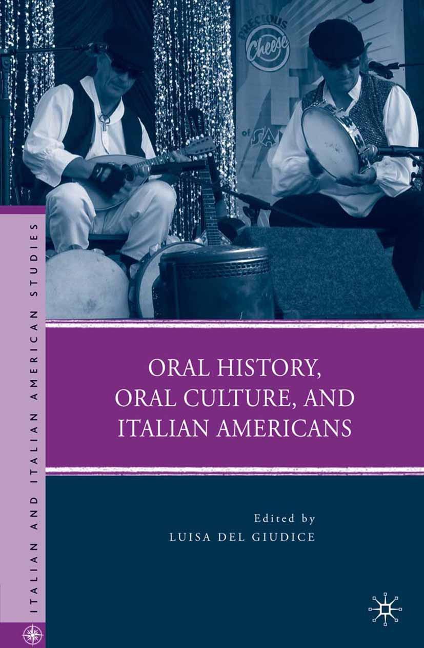 Giudice, Luisa Del - Oral History, Oral Culture, and Italian Americans, ebook