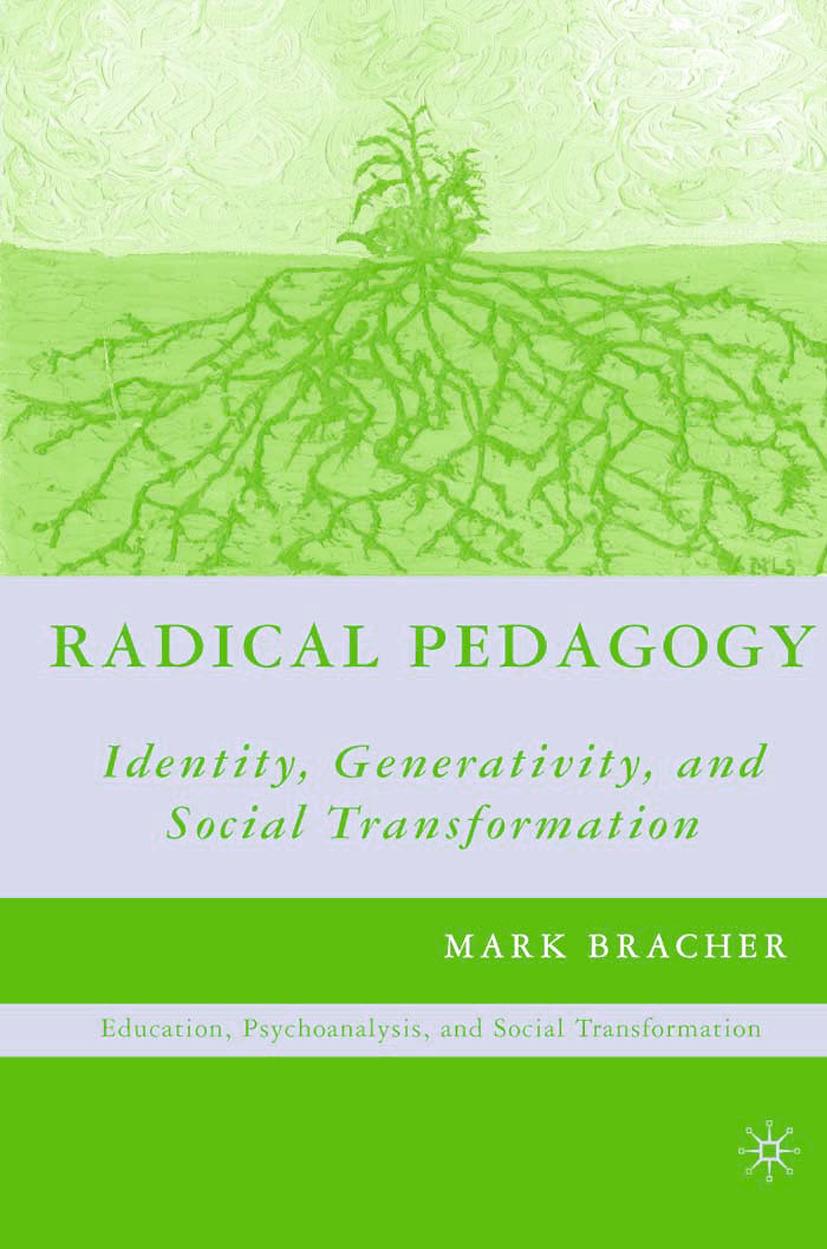 Bracher, Mark - Radical Pedagogy, ebook