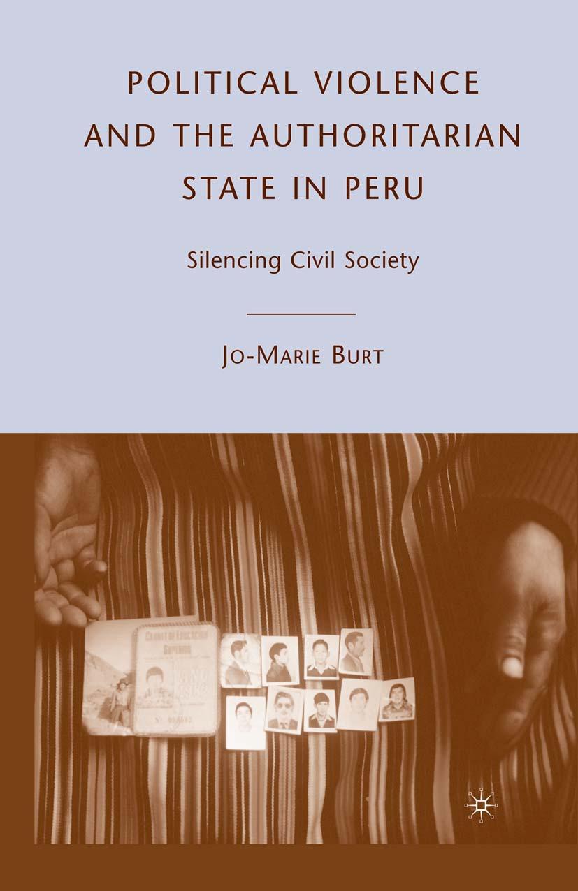 Burt, Jo-Marie - Political Violence and the Authoritarian State in Peru, ebook