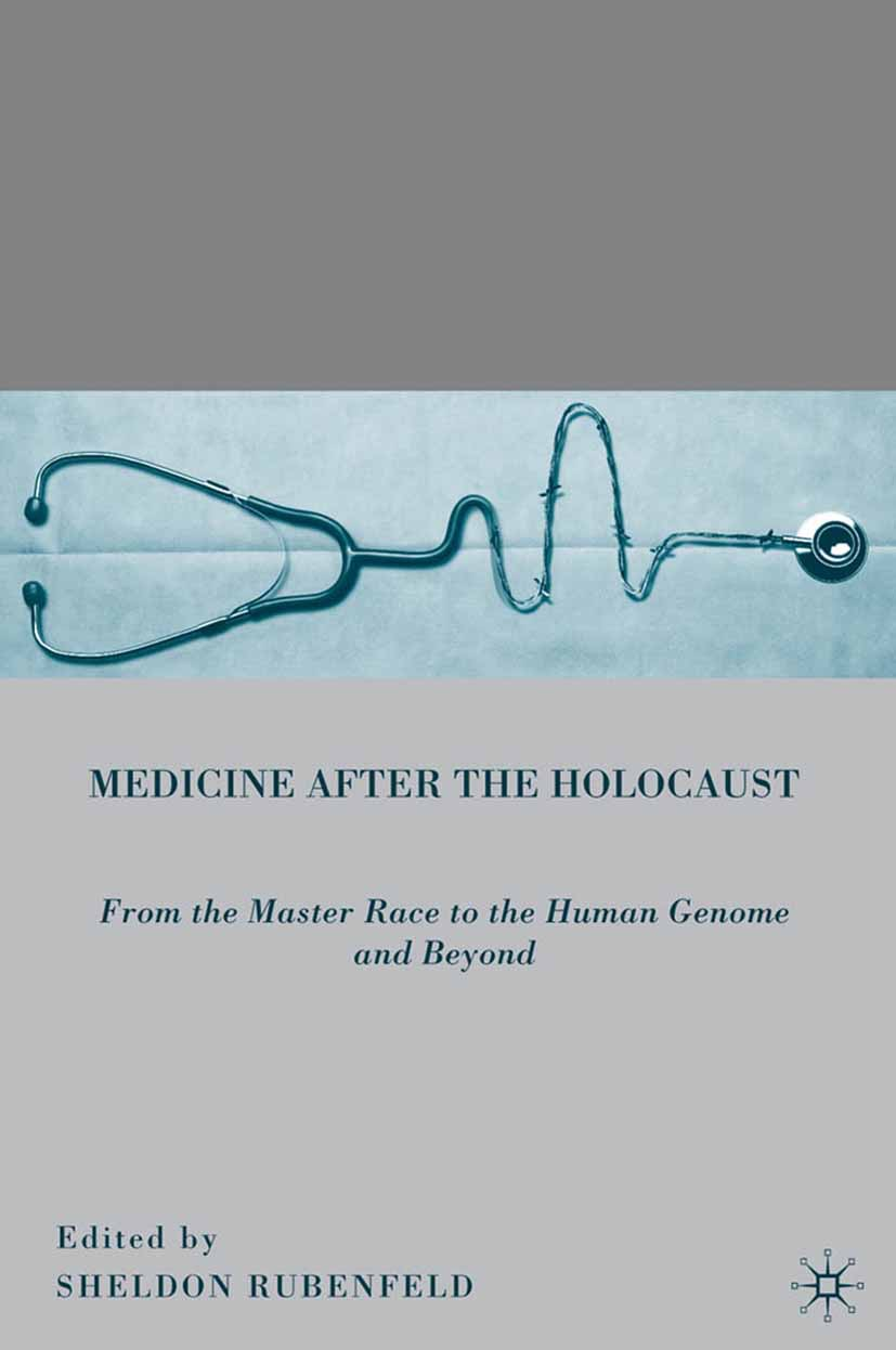 Rubenfeld, Sheldon - Medicine after the Holocaust, ebook