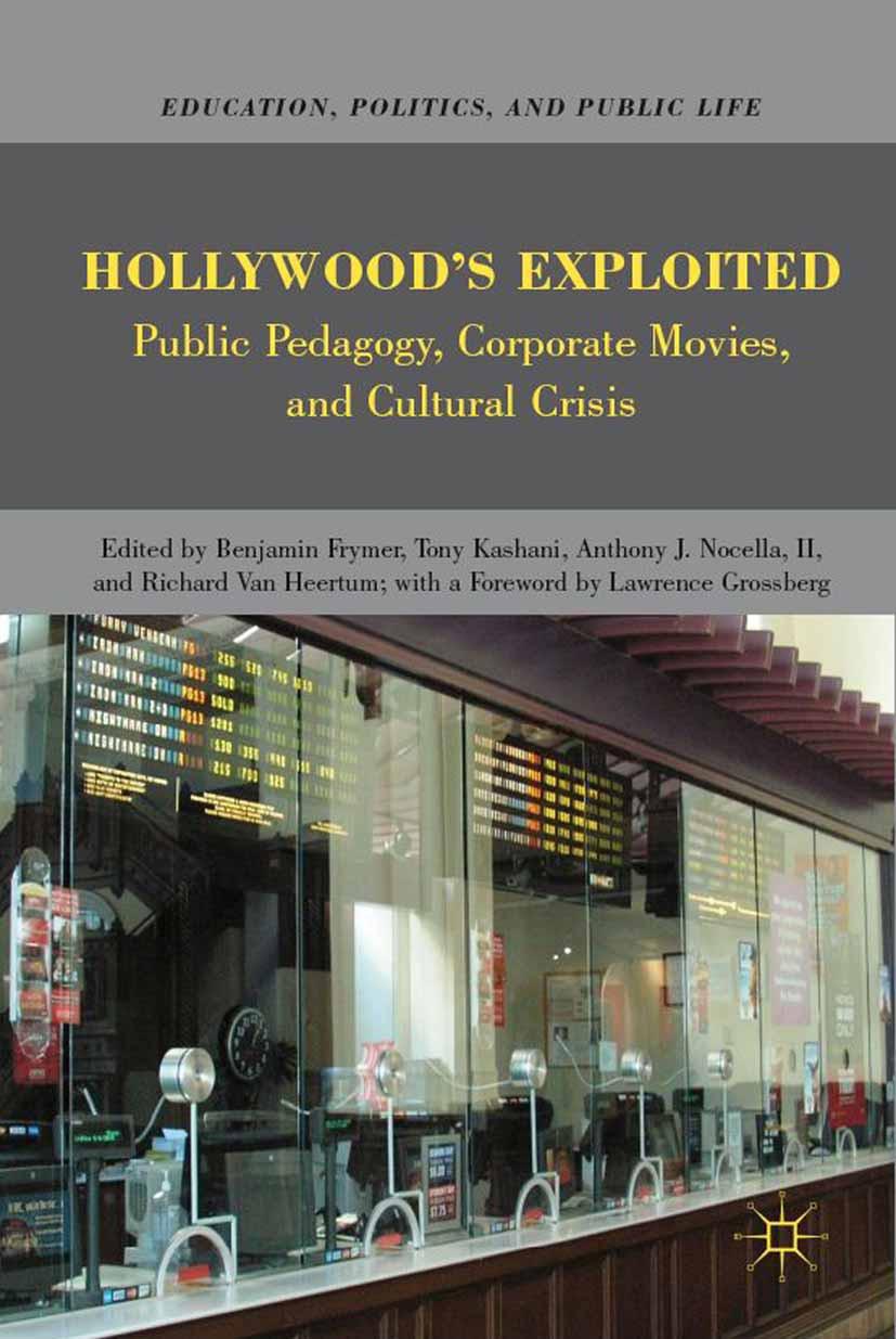 Frymer, Benjamin - Hollywood's Exploited, ebook