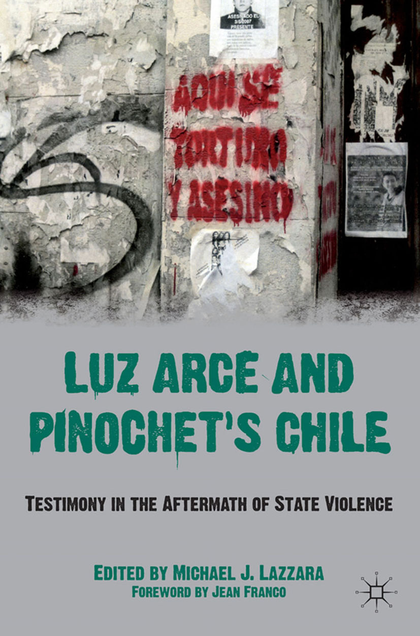 Lazzara, Michael J. - Luz Arce and Pinochet's Chile, ebook