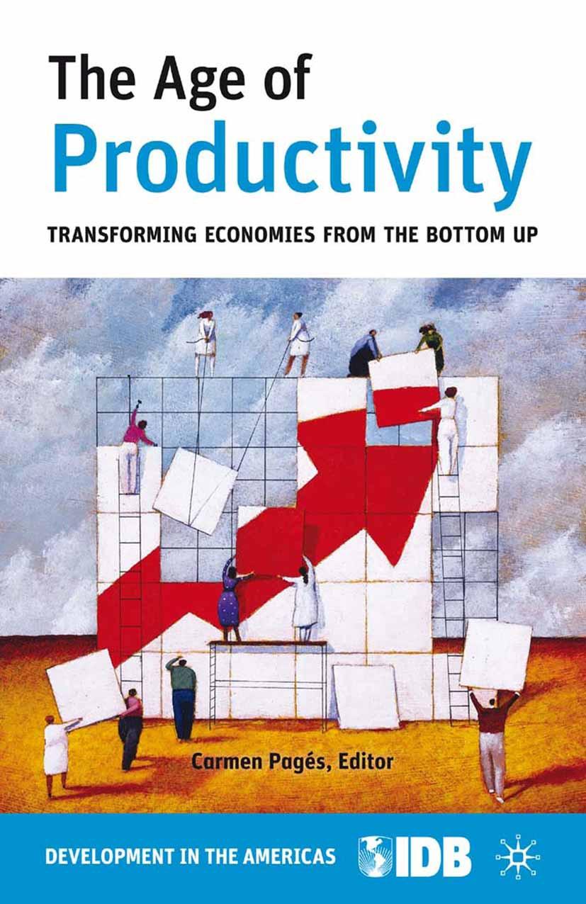 Pagés, Carmen - The Age of Productivity, ebook