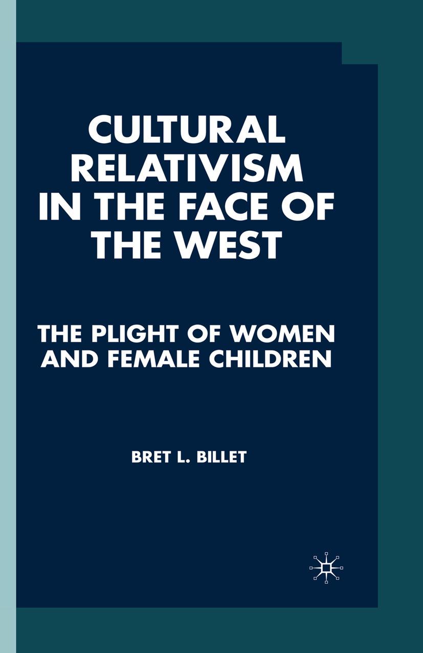Billet, Bret L. - Cultural Relativism in the Face of the West, ebook