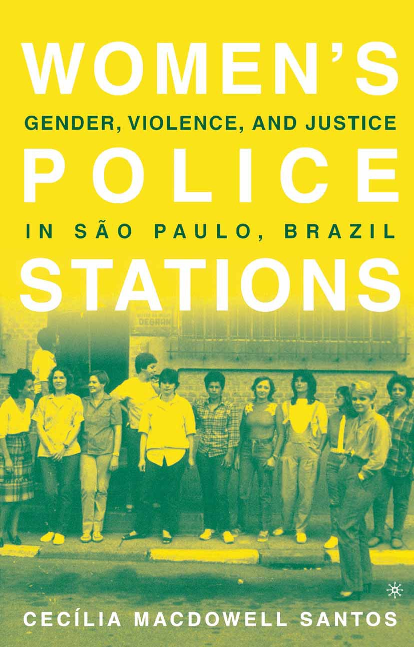 Santos, Cecília MacDowell - Women's Police Stations, ebook