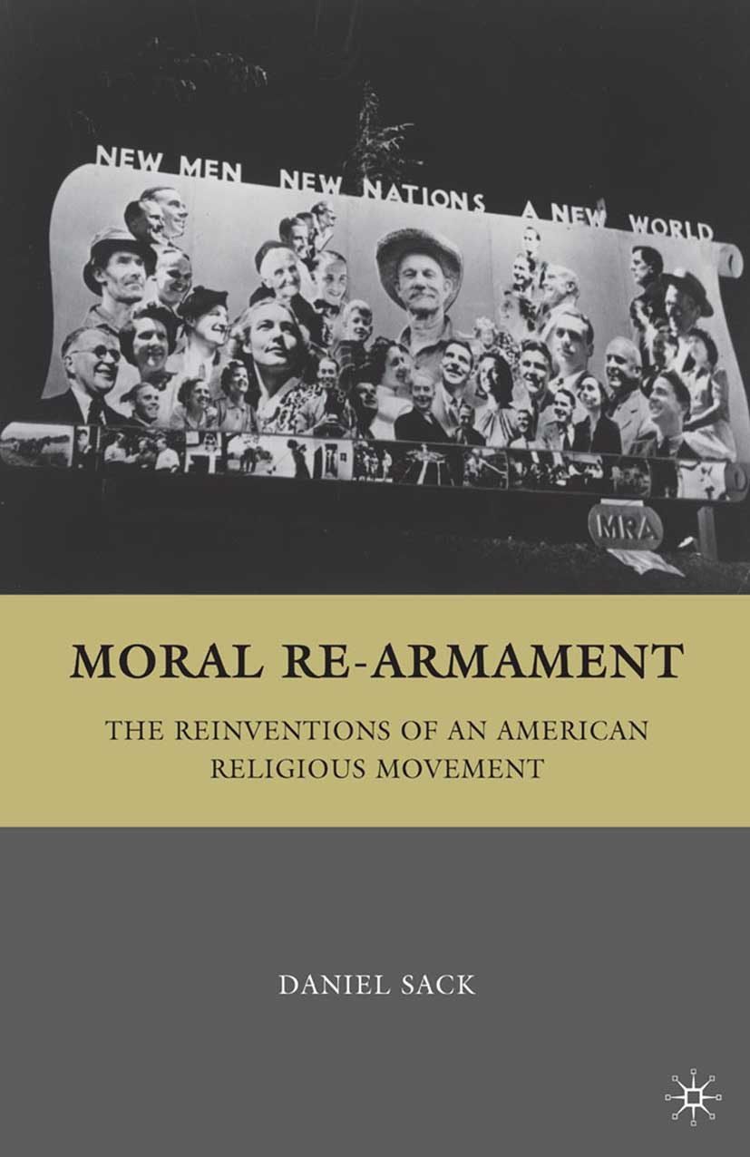 Sack, Daniel - Moral Re-Armament, ebook