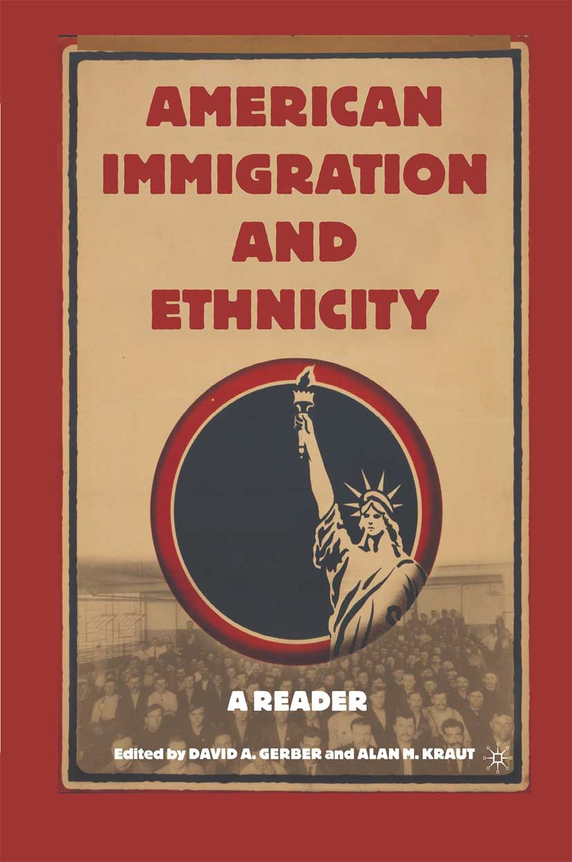 Gerber, David A. - American Immigration and Ethnicity, ebook