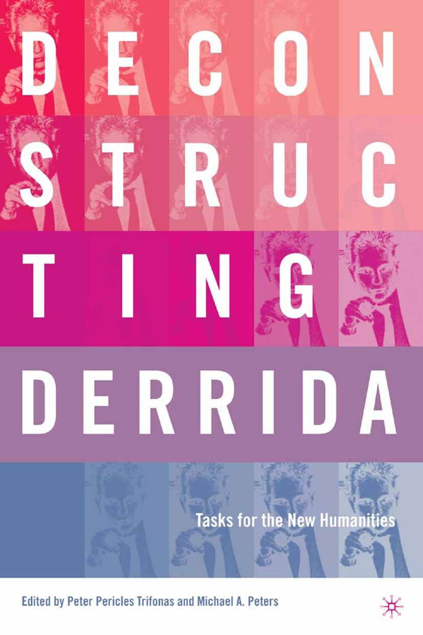 Peters, Michael A. - Deconstructing Derrida, ebook